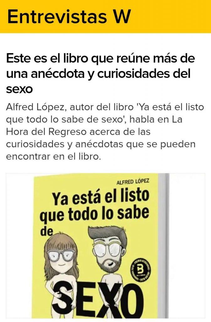 """Alfred López habla del libro """"Ya está el listo que todo lo sabe de SEXO"""" en el programa """"La Hora del Regreso"""" en la emisora W Radio Colombia"""